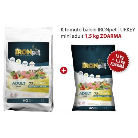 IRONpet TURKEY Mini Adult 12kg+1,5kg Baleni ZDARMA-15403